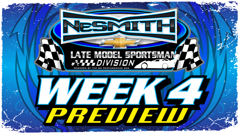 Nesmith Late Model Sportsman 2017 Week 4 Preview